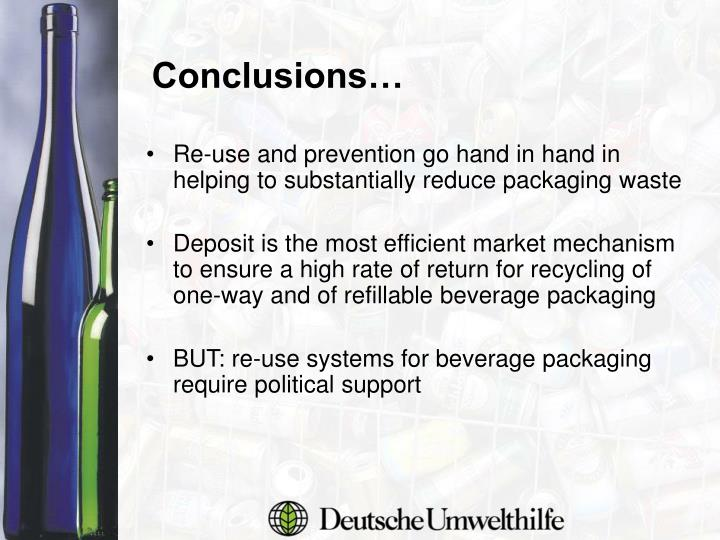 Re-use and prevention go hand in hand in helping to substantially reduce packaging waste
