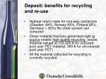 deposit benefits for recycling and re use