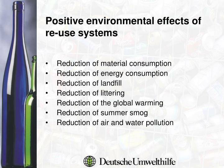 Positive environmental effects of