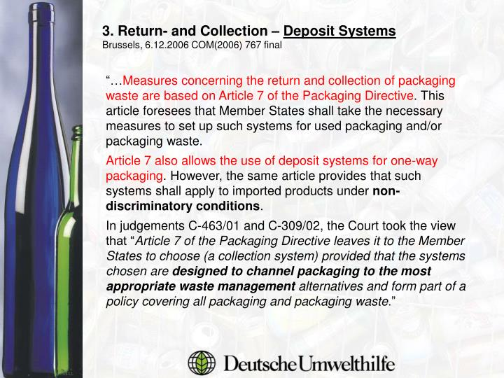 3. Return- and Collection –