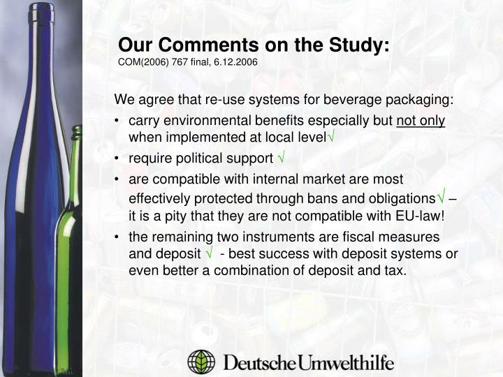Our Comments on the Study: