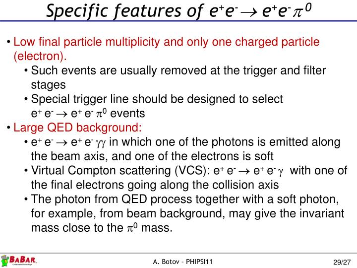 Specific features of e
