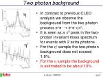 two photon background