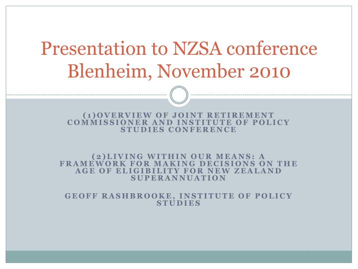 Presentation to nzsa conference blenheim november 2010