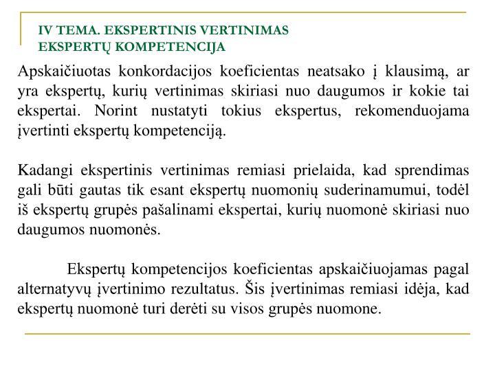 IV TEMA. EKSPERTINIS VERTINIMAS