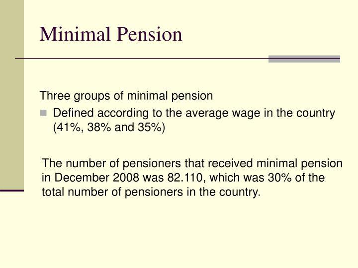 Minimal Pension
