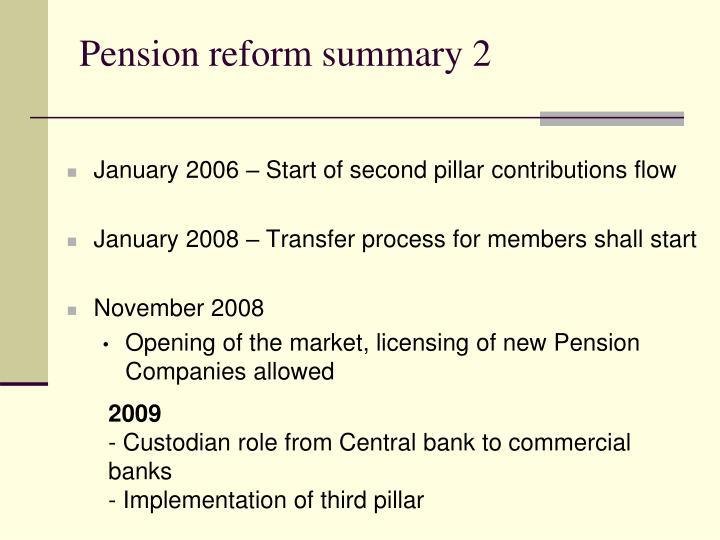 Pension reform summary 2