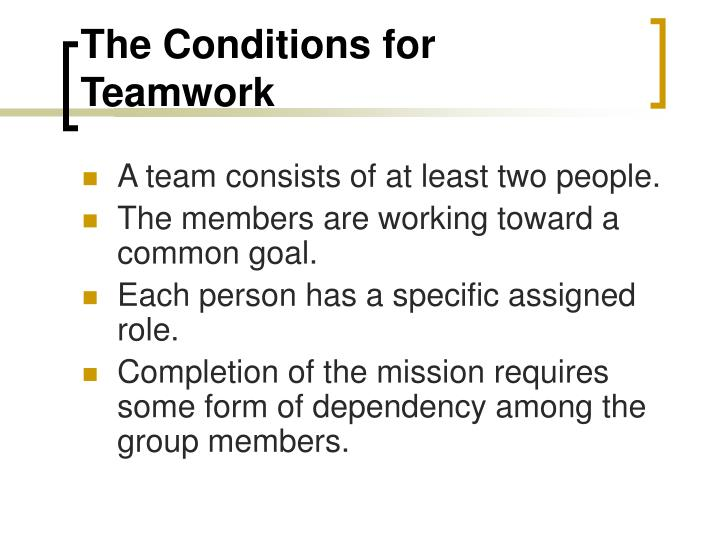 The conditions for teamwork
