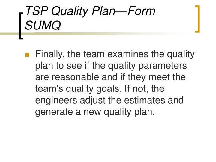 TSP Quality Plan—Form SUMQ