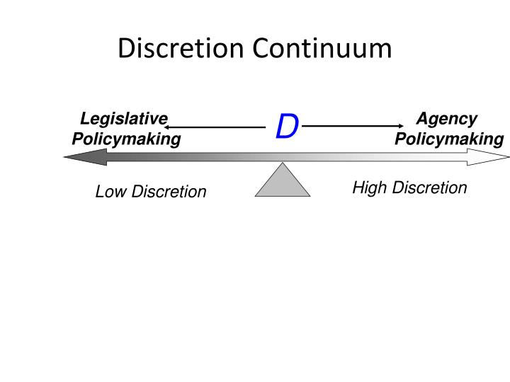 Discretion Continuum