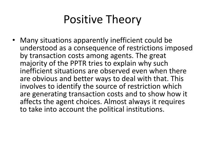 Positive Theory