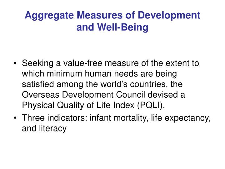 Aggregate Measures of Development