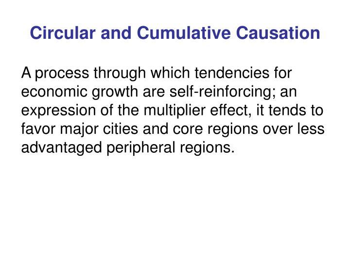 Circular and Cumulative Causation