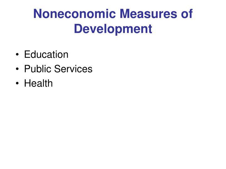 Noneconomic Measures of Development