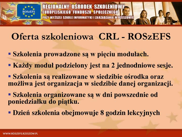 Oferta szkoleniowa  CRL - ROSzEFS