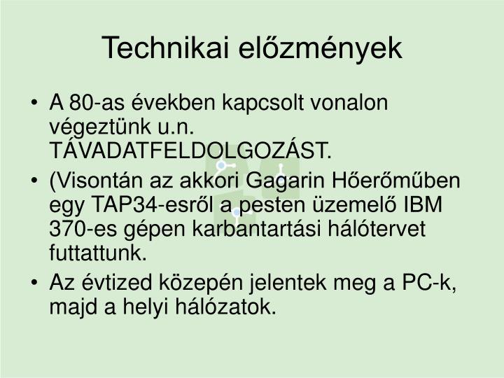 Technikai előzmények