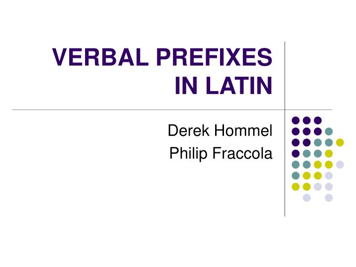 Verbal prefixes in latin