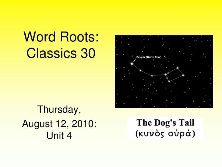 Word Roots: