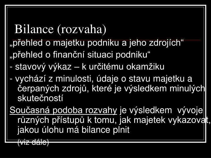 Bilance (rozvaha)