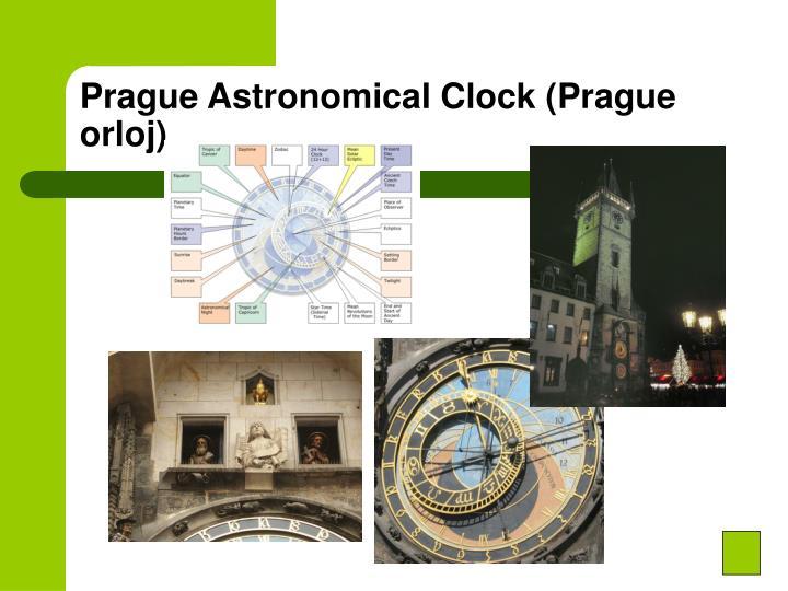 Prague Astronomical Clock (Prague orloj)