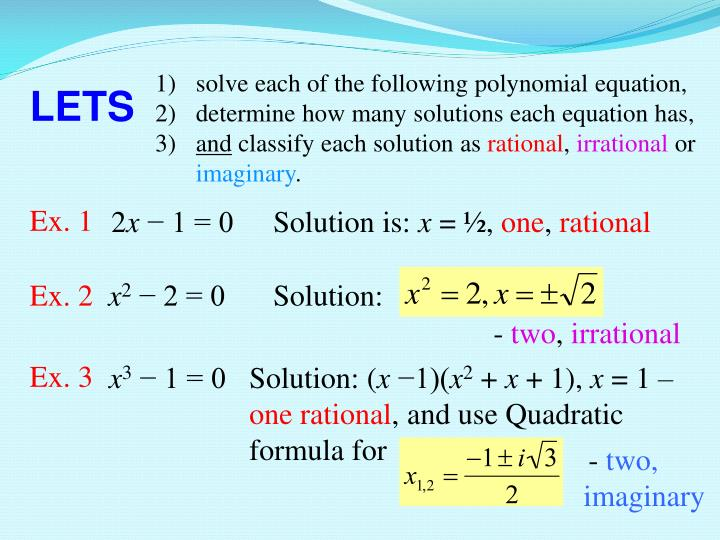 solve each of the following polynomial equation,