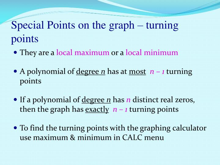 Special Points on the graph – turning points