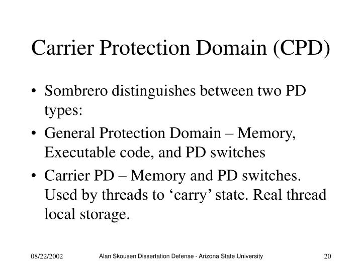 Carrier Protection Domain (CPD)