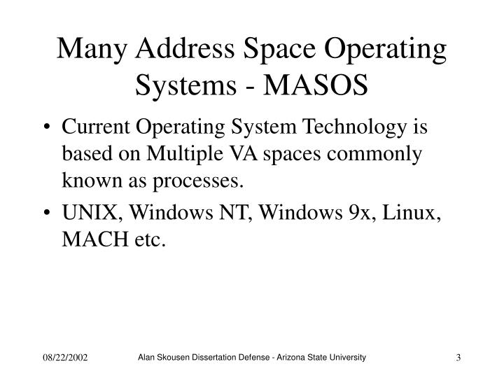 Many Address Space Operating Systems - MASOS