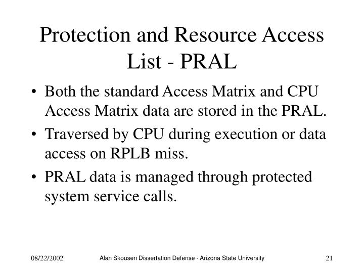 Protection and Resource Access List - PRAL
