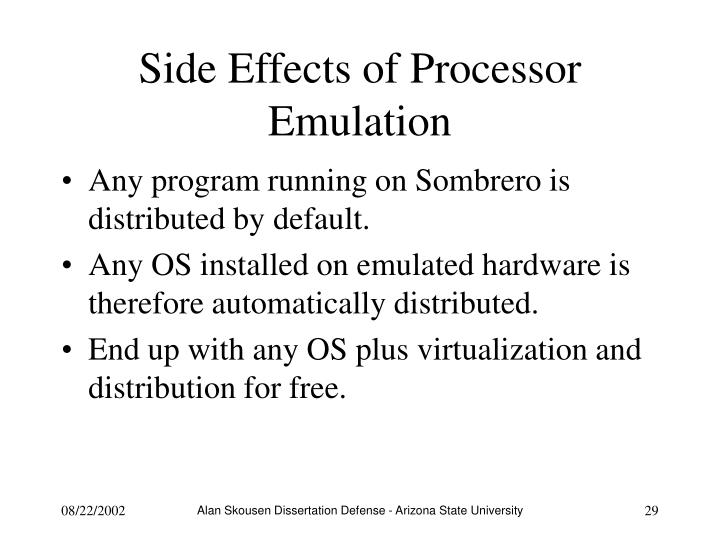 Side Effects of Processor Emulation