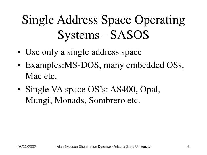 Single Address Space Operating Systems - SASOS