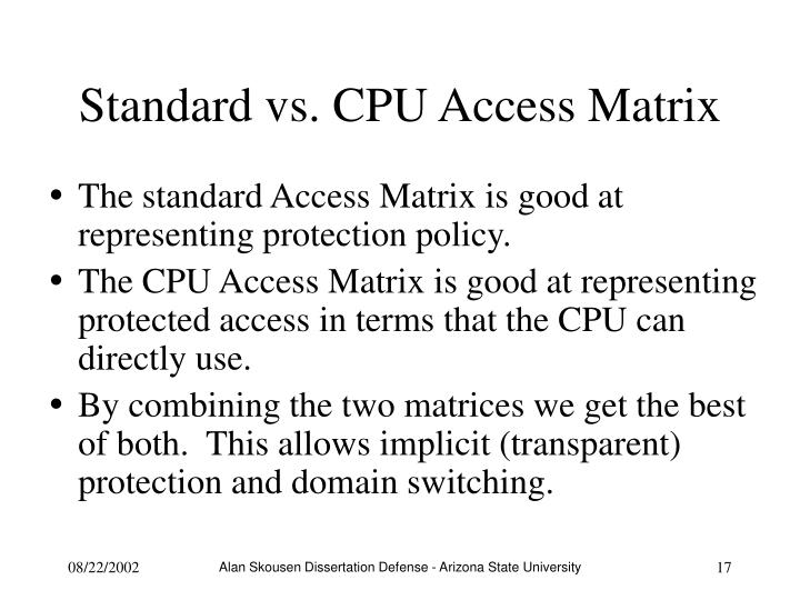 Standard vs. CPU Access Matrix