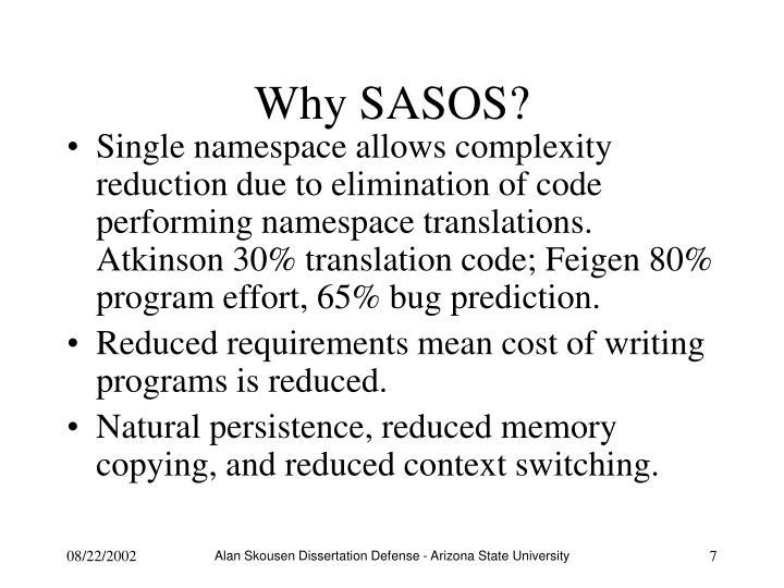 Why SASOS?