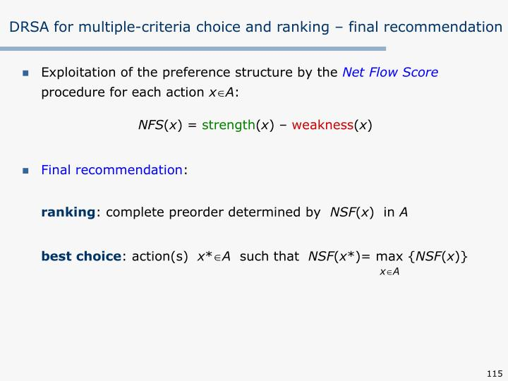 DRSA for multiple-criteria choice and ranking –