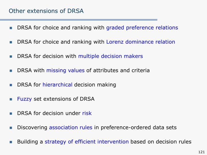 Other extensions of DRSA