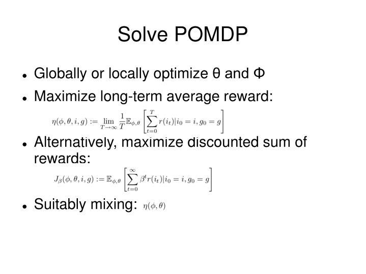 Solve POMDP