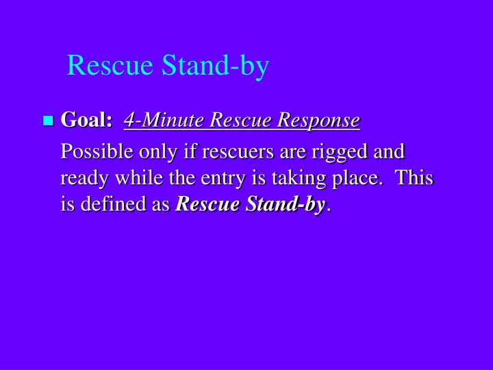 Rescue Stand-by