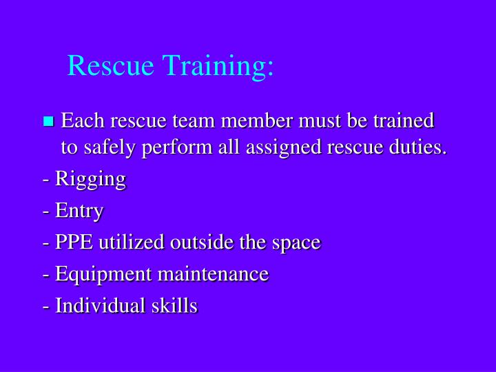 Rescue Training: