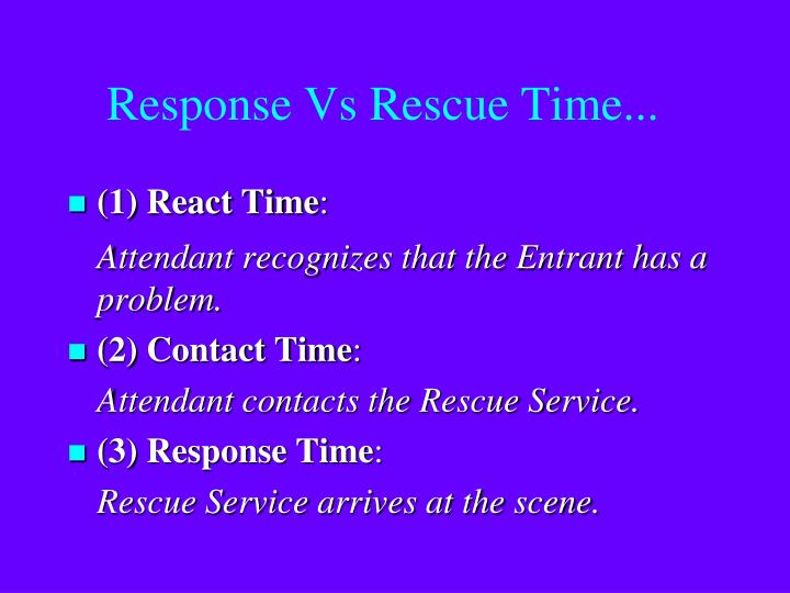 Response Vs Rescue Time...