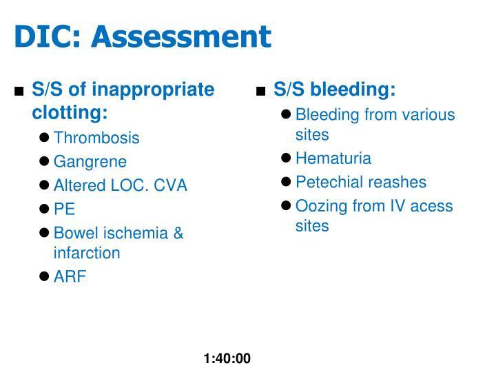 DIC: Assessment