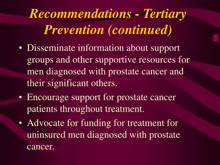 Recommendations - Tertiary Prevention (continued)