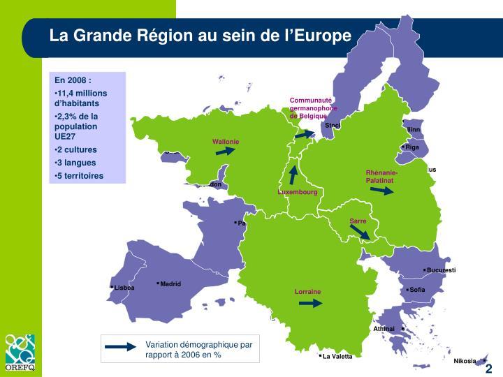 La Grande Région au sein de l'Europe