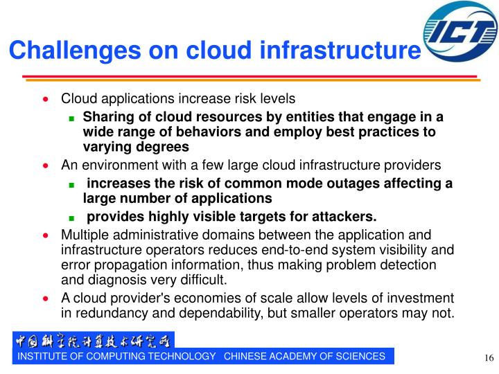 Challenges on cloud infrastructure