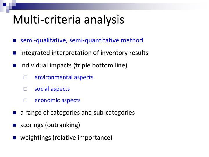 Multi-criteria analysis