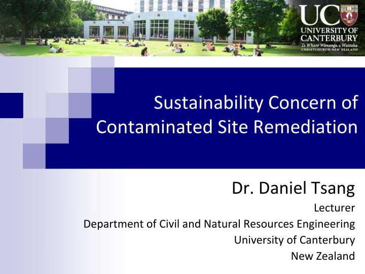 Sustainability concern of contaminated site remediation
