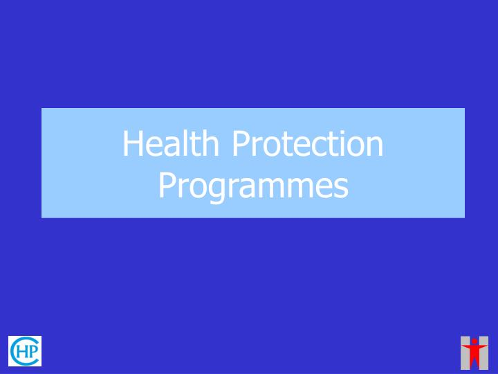 Health Protection Programmes