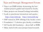 tejas and strategic management forum