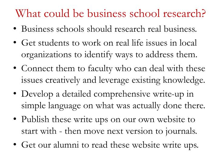 What could be business school research?
