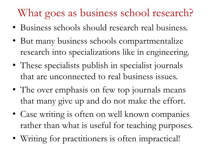 What goes as business school research?