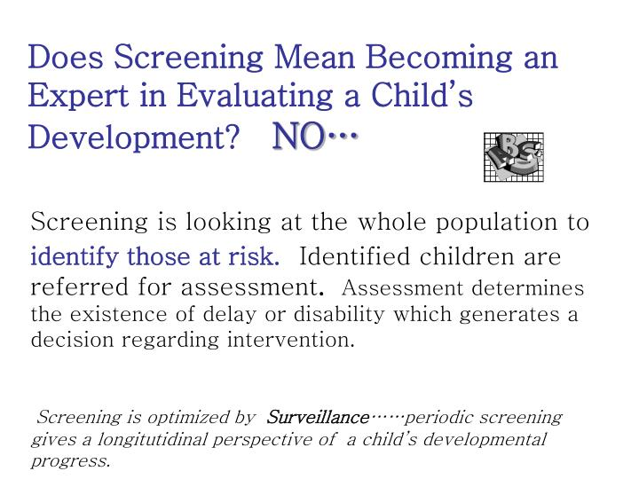 Does Screening Mean Becoming an Expert in Evaluating a Child's Development?